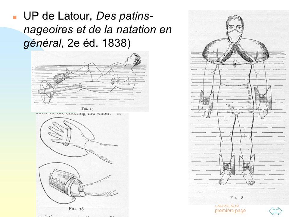 Passer à la première page n UP de Latour, Des patins- nageoires et de la natation en général, 2e éd. 1838)