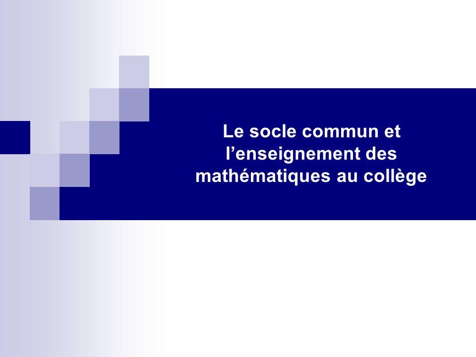 Le socle commun et lenseignement des mathématiques au collège