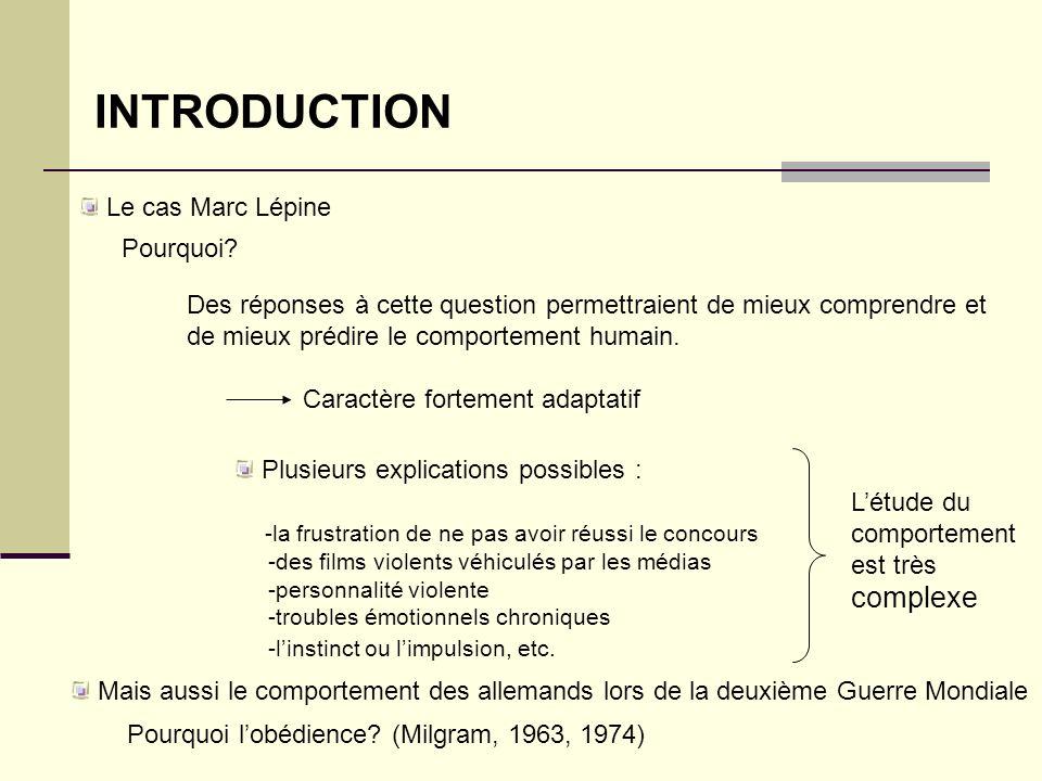 INTRODUCTION Le cas Marc Lépine Pourquoi? Des réponses à cette question permettraient de mieux comprendre et de mieux prédire le comportement humain.