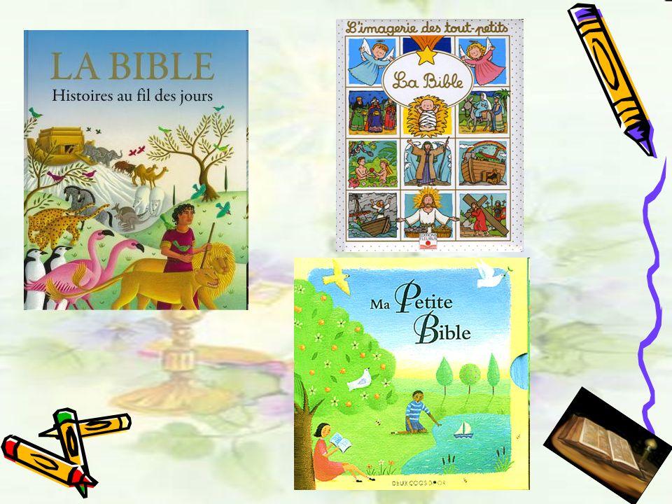 Que trouve-ton dans la bible.