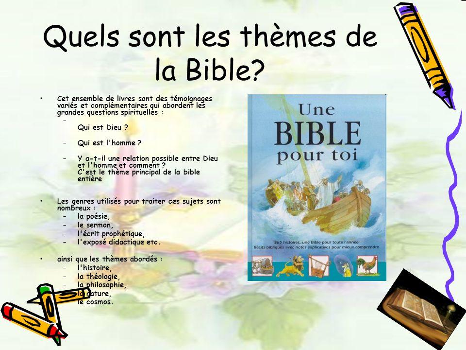 Quels sont les thèmes de la Bible? Cet ensemble de livres sont des témoignages variés et complémentaires qui abordent les grandes questions spirituell