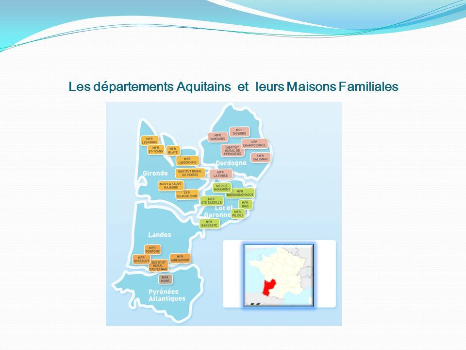 Les départements Aquitains et leurs Maisons Familiales