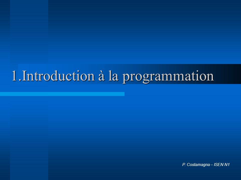 P.Costamagna2 A. Quest ce que la programmation .