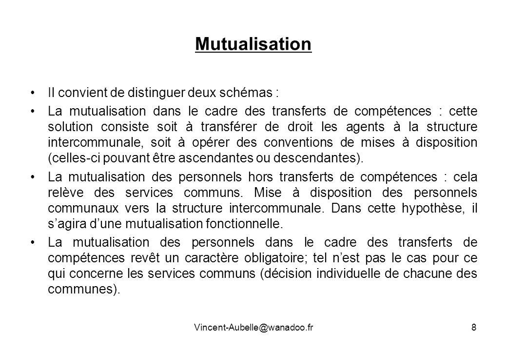 Mutualisation Il convient de distinguer deux schémas : La mutualisation dans le cadre des transferts de compétences : cette solution consiste soit à t