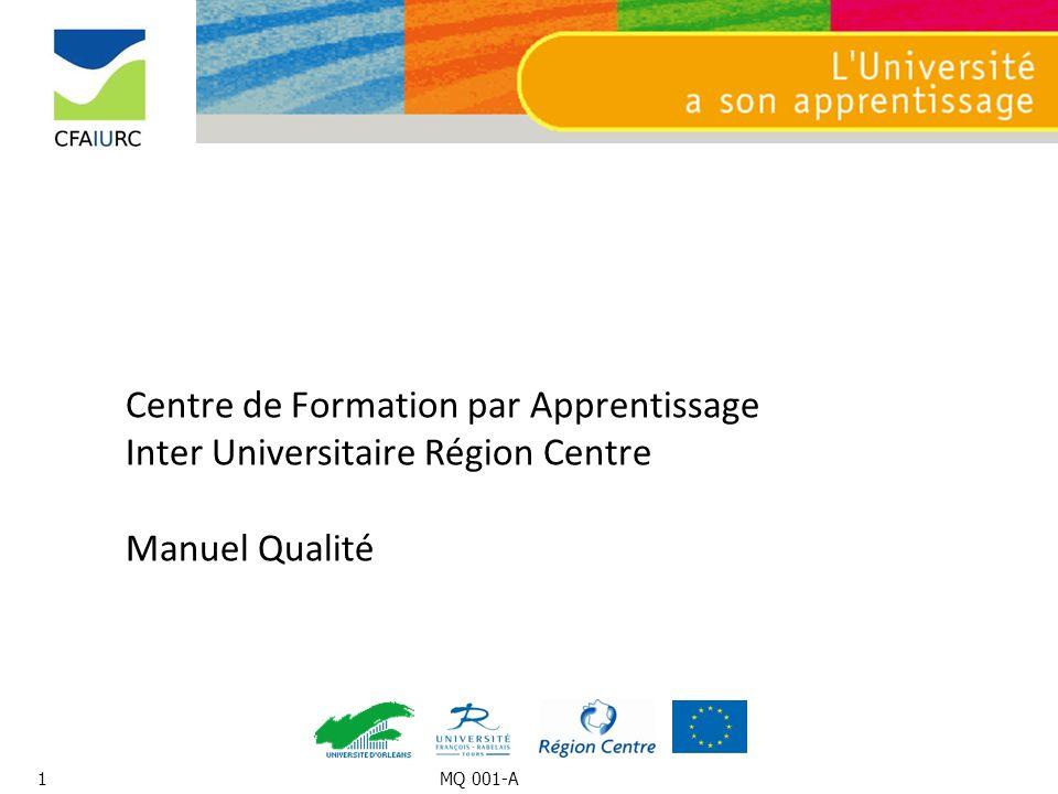 Centre de Formation par Apprentissage Inter Universitaire Région Centre Manuel Qualité 1MQ 001-A