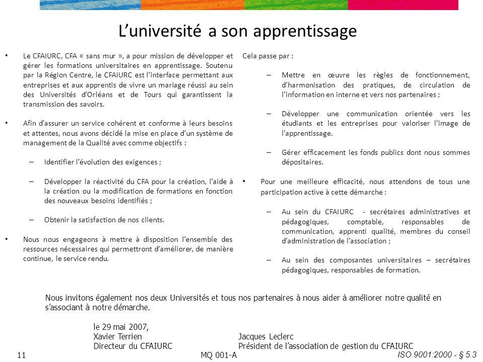 Luniversité a son apprentissage Le CFAIURC, CFA « sans mur », a pour mission de développer et gérer les formations universitaires en apprentissage. So