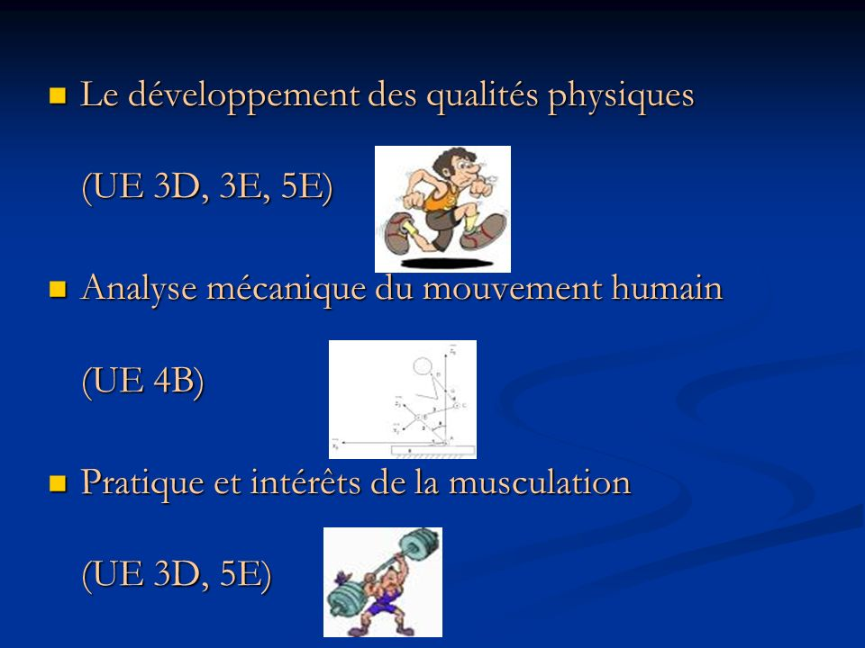 Le sport de haut niveau (UE 5B) Le sport de haut niveau (UE 5B) Lutte contre le dopage (UE 5A, 5B, 6A…) Lutte contre le dopage (UE 5A, 5B, 6A…) Préparation mentale et performance (UE 5A) Préparation mentale et performance (UE 5A)