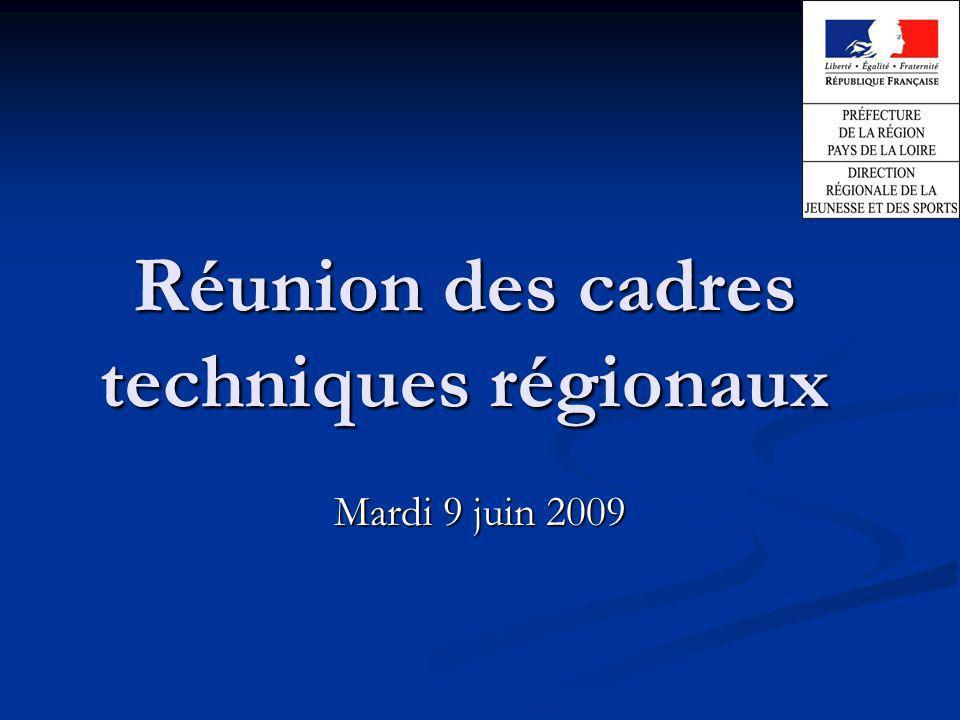 Réunion des cadres techniques régionaux Mardi 9 juin 2009
