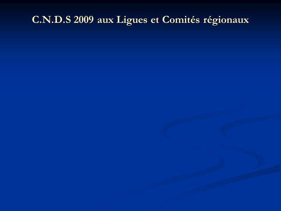 C.N.D.S 2009 aux Ligues et Comités régionaux