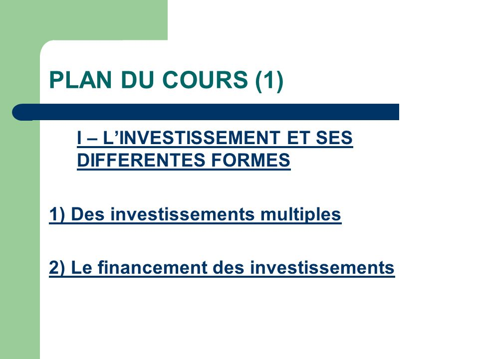 PLAN DU COURS (2) II - LES DETERMINANTS DE LINVESTISSEMENT 1) Le rôle de la demande 2) Les profits préalables 3) La recherche de rentabilité : les profits escomptés 4) Les autres déterminants