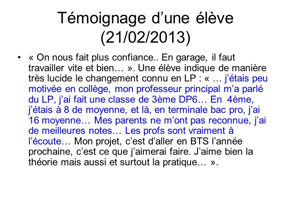 Témoignage dune élève (21/02/2013) « On nous fait plus confiance..