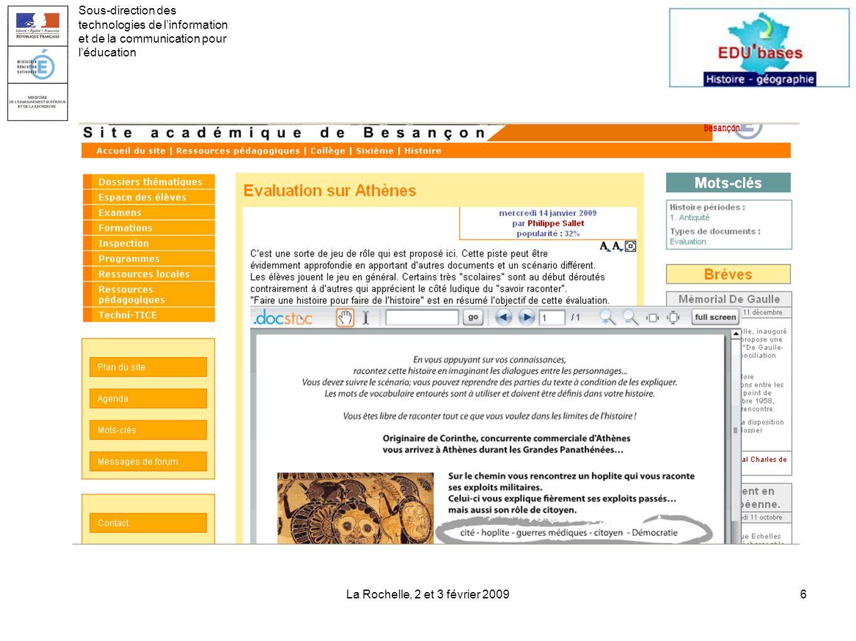 La Rochelle, 2 et 3 février 20096 Sous-direction des technologies de linformation et de la communication pour léducation
