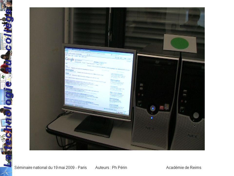 La technologie au collège Séminaire national du 19 mai 2009 - ParisAuteurs : Ph Périn Académie de Reims