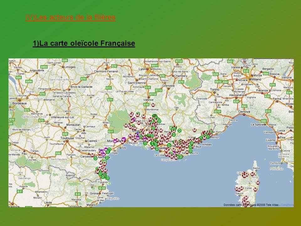 IV)Les acteurs de la filières 1)La carte oleïcole Française
