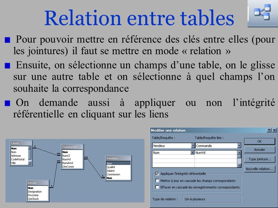 13/20 Relation entre tables Pour pouvoir mettre en référence des clés entre elles (pour les jointures) il faut se mettre en mode « relation » Ensuite,