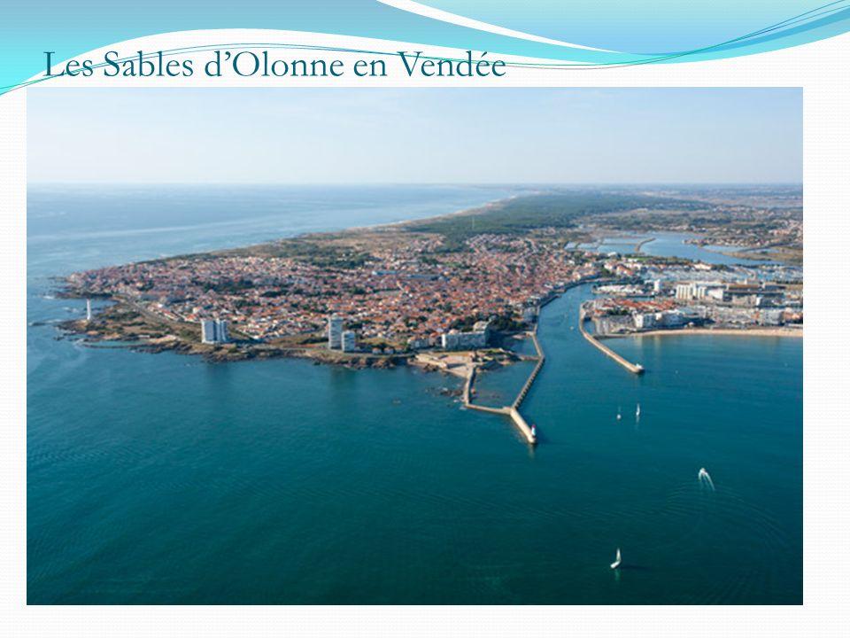 Les Sables dOlonne en Vendée