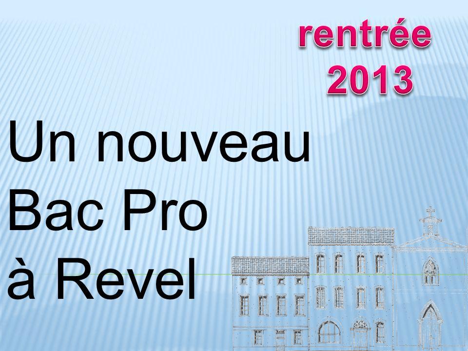 Un nouveau Bac Pro à Revel