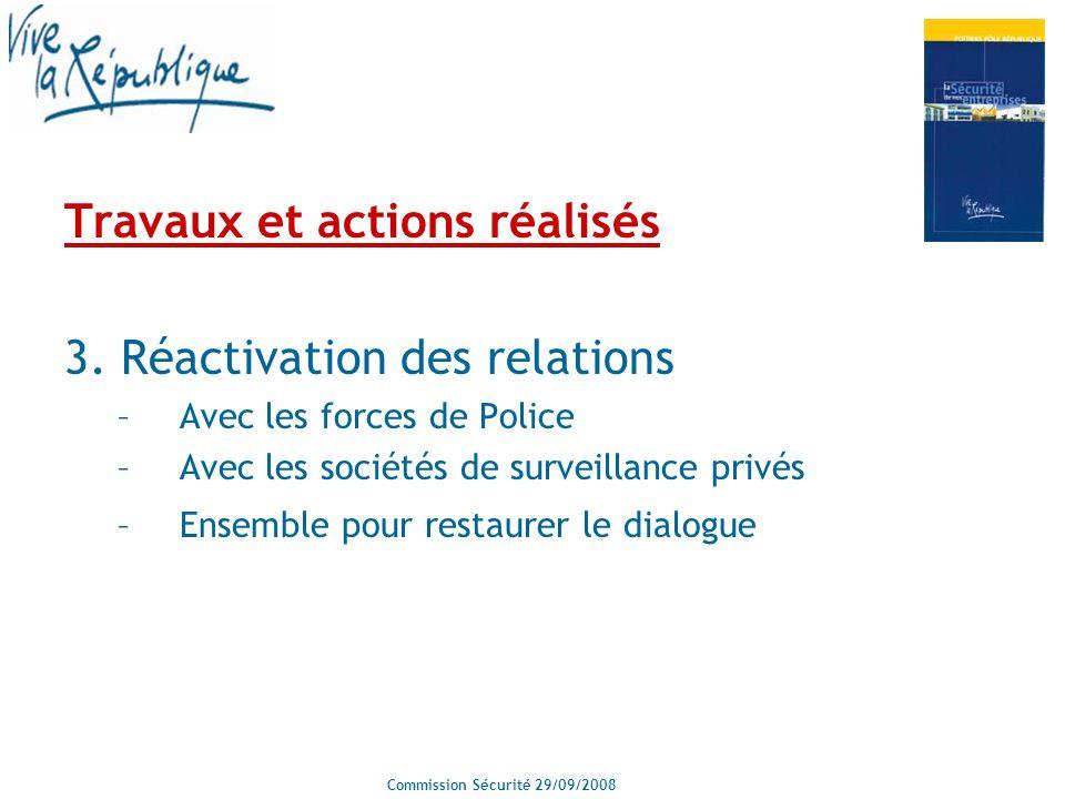Commission Sécurité 29/09/2008 Travaux et actions réalisés 3.