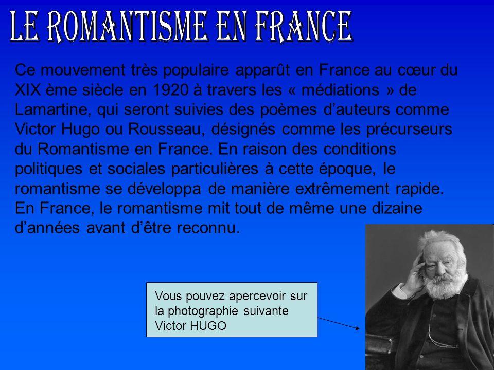 Ce mouvement très populaire apparût en France au cœur du XIX ème siècle en 1920 à travers les « médiations » de Lamartine, qui seront suivies des poèm