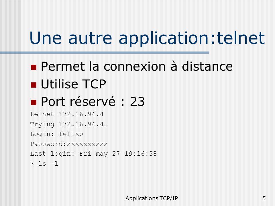 Applications TCP/IP46 FTP : File Transfert Protocol Principes Accès interactif Spécification de la représentation Vérification de lidentité du client Utilise TCP : 2 ports ftp 21 = contrôle ftp-data 20 = transfert de données
