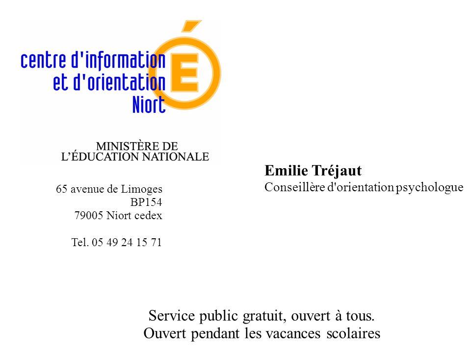 Emilie Tréjaut Conseillère d orientation psychologue Service public gratuit, ouvert à tous.