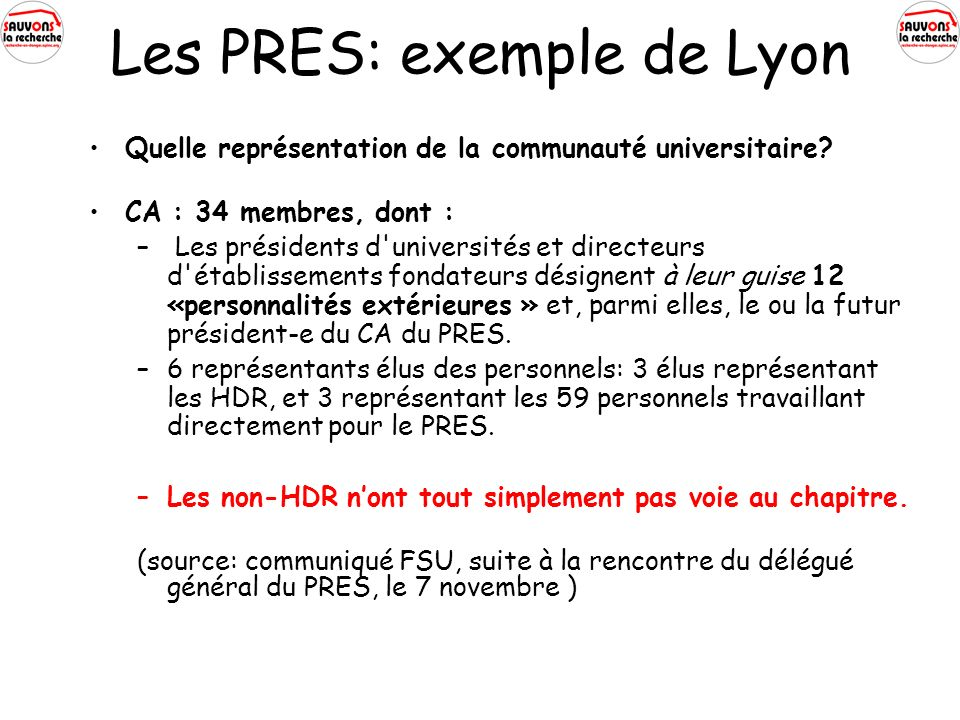 Les PRES: exemple de Lyon Quelle représentation de la communauté universitaire.