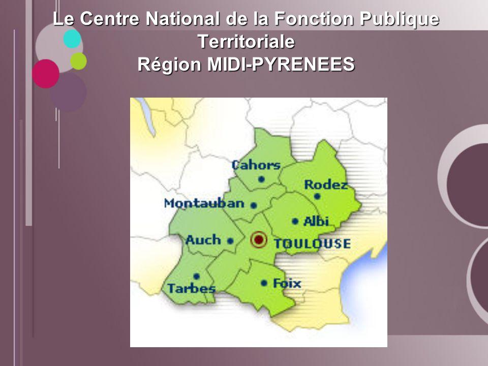 Le Centre National de la Fonction Publique Territoriale Région MIDI-PYRENEES