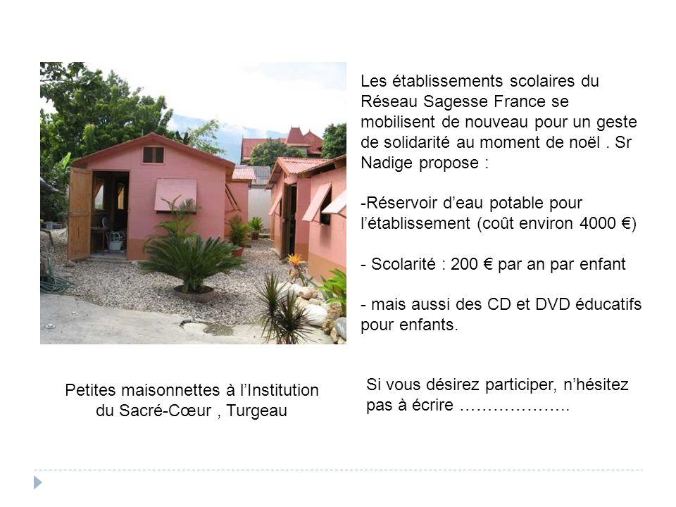 Petites maisonnettes à lInstitution du Sacré-Cœur, Turgeau Les établissements scolaires du Réseau Sagesse France se mobilisent de nouveau pour un geste de solidarité au moment de noël.