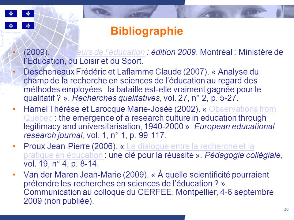 30 Bibliographie (2009). Indicateurs de léducation : édition 2009.