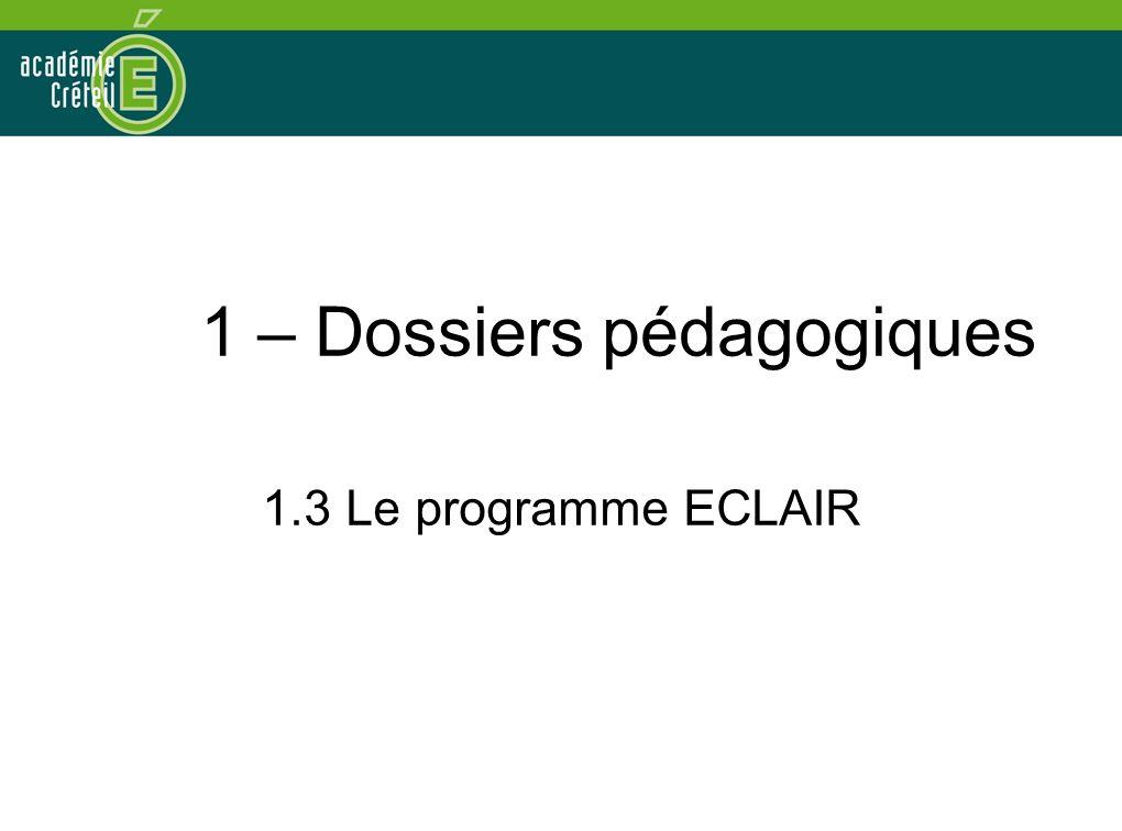 1 – Dossiers pédagogiques 1.3 Le programme ECLAIR