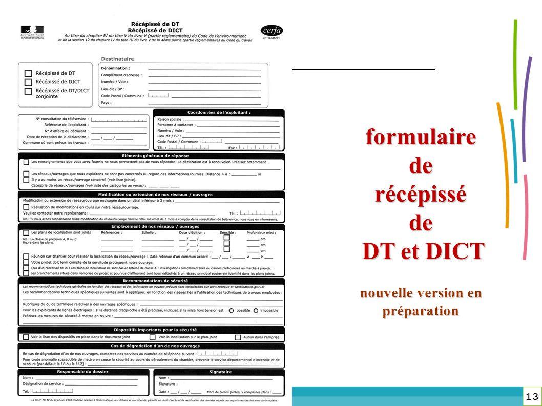 13 DREAL Lorraine 13 formulaire de récépissé de DT et DICT DT et DICT nouvelle version en préparation