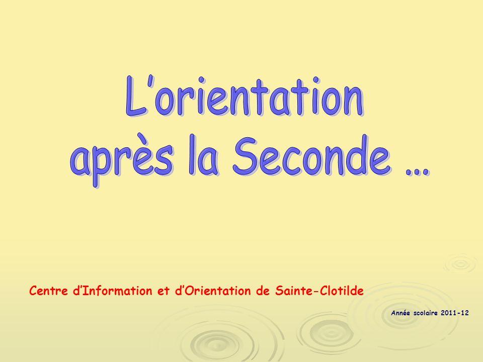 Centre dInformation et dOrientation de Sainte-Clotilde Année scolaire 2011-12