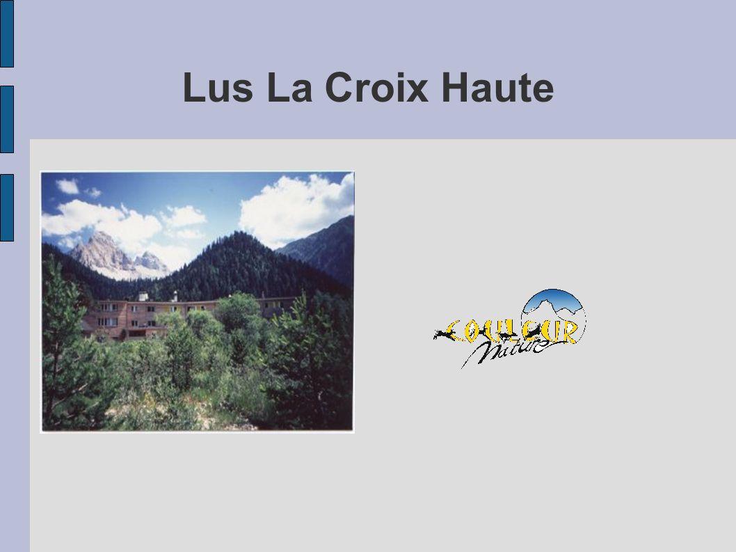 Situation Couleur Nature La Jarjatte 26620 LUS LA CROIX HAUTE Tél.