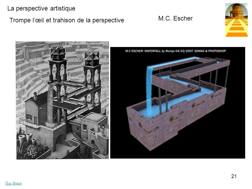 La perspective artistique Guy Braun 21 Trompe lœil et trahison de la perspective M.C. Escher