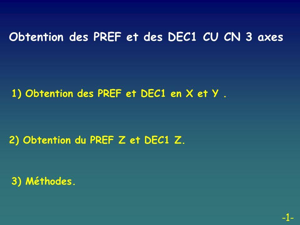 -2- 1) Obtention des PREF et DEC1 en X et Y.