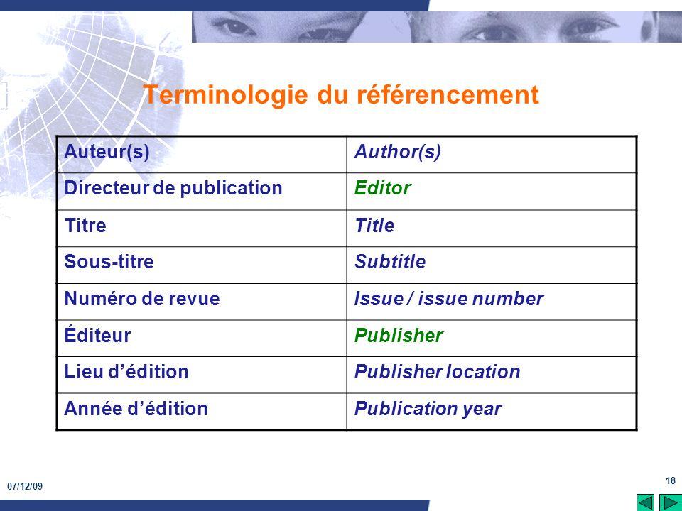 07/12/09 18 Terminologie du référencement Auteur(s)Author(s) Directeur de publicationEditor TitreTitle Sous-titreSubtitle Numéro de revueIssue / issue