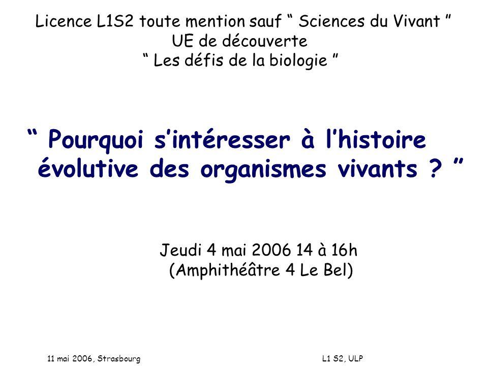 11 mai 2006, Strasbourg L1 S2, ULP Dans génomique on retrouve : - gène - génétique
