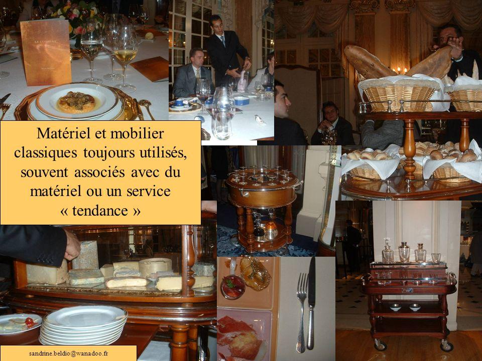 Matériel et mobilier classiques toujours utilisés, souvent associés avec du matériel ou un service « tendance » sandrine.beldio@wanadoo.fr