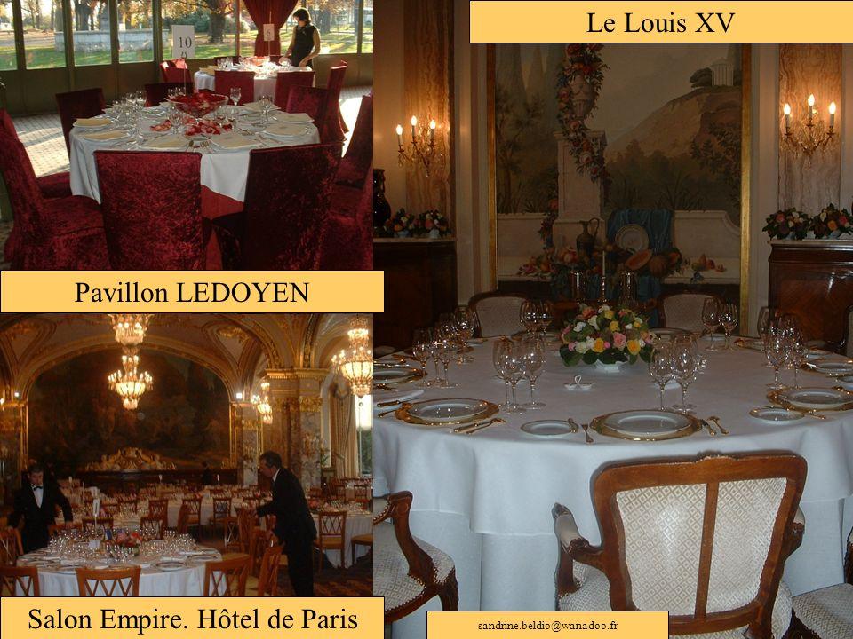 Pavillon LEDOYEN Le Louis XV Salon Empire. Hôtel de Paris sandrine.beldio@wanadoo.fr