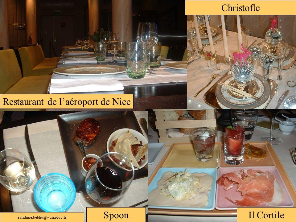Restaurant de laéroport de Nice Christofle Il CortileSpoon sandrine.beldio@wanadoo.fr
