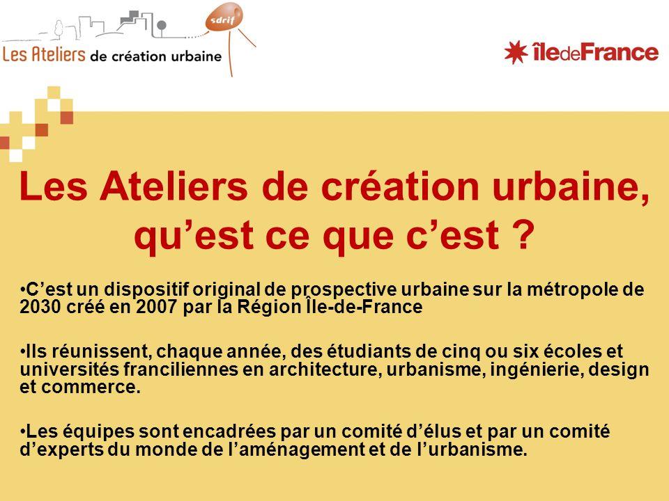 Les Ateliers de création urbaine, quest ce que cest ? Cest un dispositif original de prospective urbaine sur la métropole de 2030 créé en 2007 par la