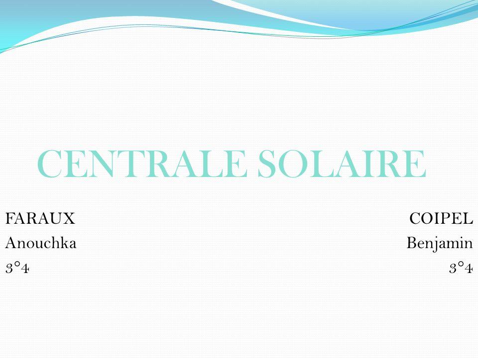 CENTRALE SOLAIRE COIPEL Benjamin 3°4 FARAUX Anouchka 3°4