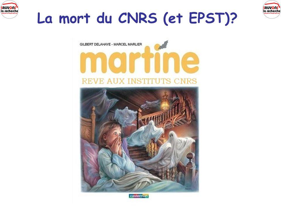 La mort du CNRS (et EPST)