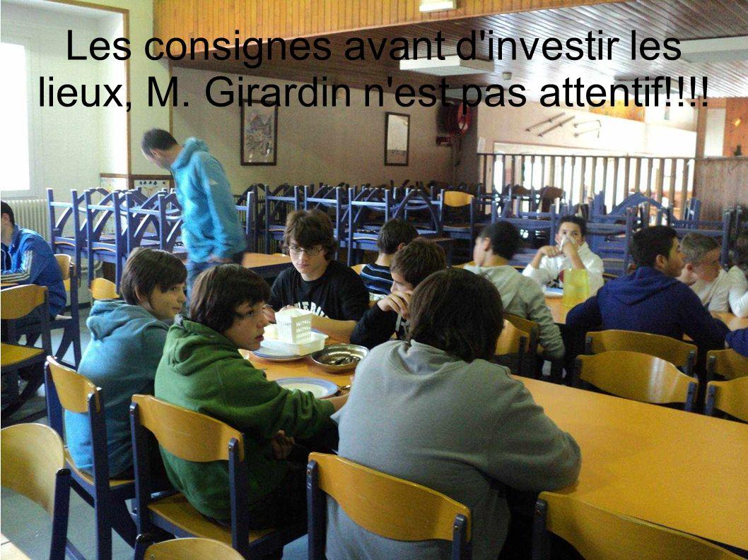 Les consignes avant d investir les lieux, M. Girardin n est pas attentif!!!!
