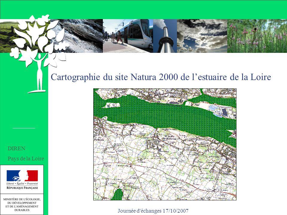 Journée d échanges 17/10/2007 Cartographie du site Natura 2000 de lestuaire de la Loire DIREN Pays de la Loire