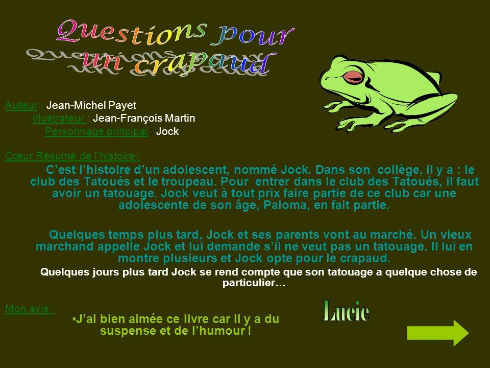 Auteur : Jean-Michel Payet Illustrateur : Jean-François Martin Personnage principal : Jock Cœur Résumé de lhistoire : Cest lhistoire dun adolescent, n
