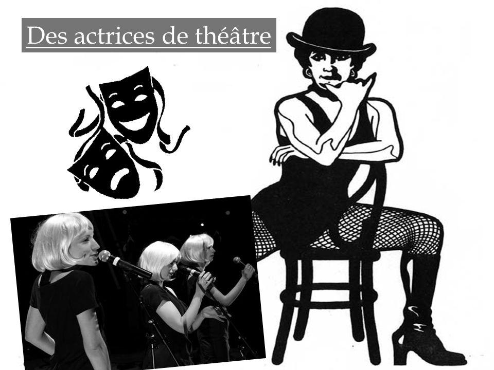 Des actrices de théâtre