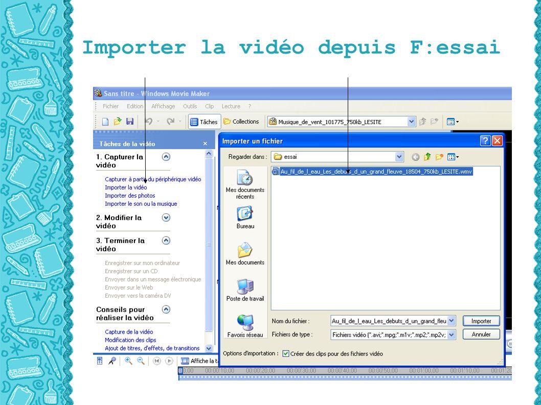 Importer la vidéo depuis F:essai