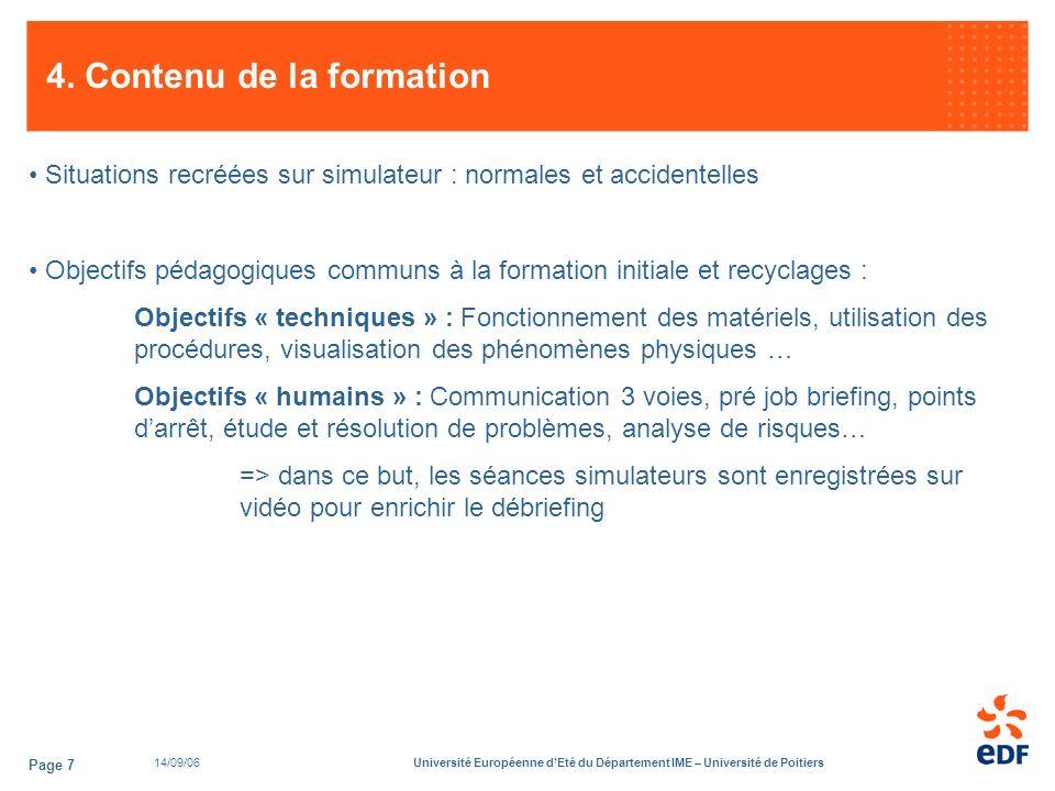 14/09/06Université Européenne dEté du Département IME – Université de Poitiers Page 7 4.