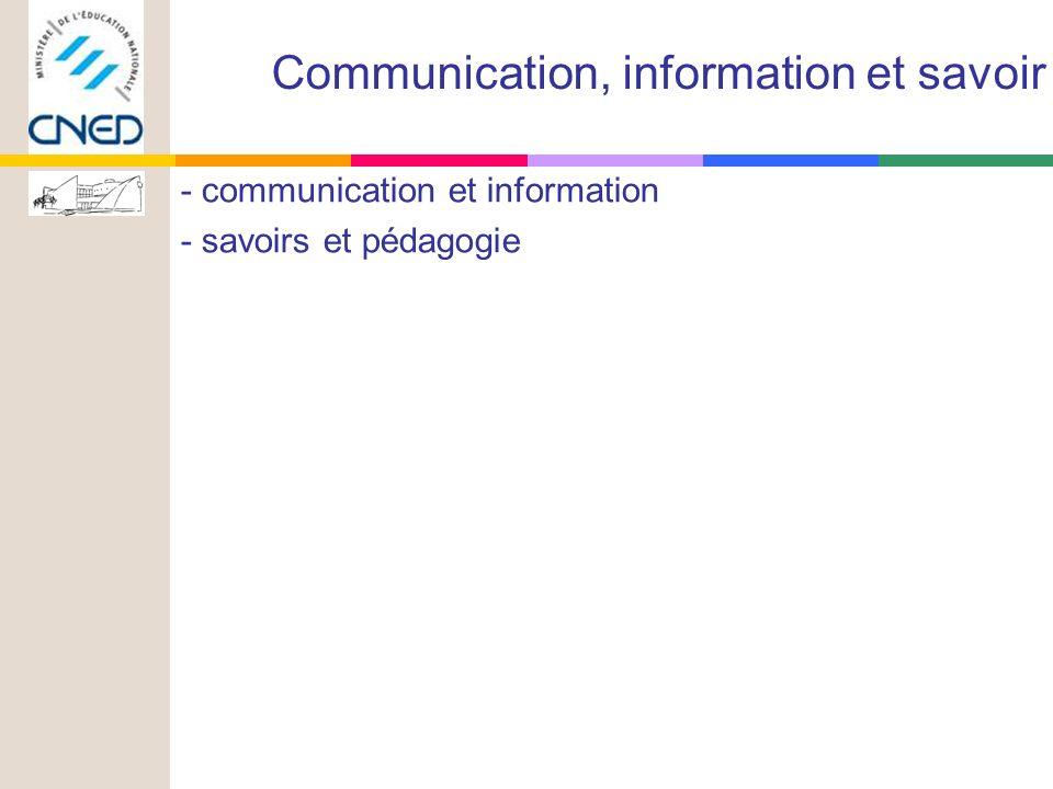 - communication et information - savoirs et pédagogie Communication, information et savoir